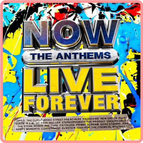 NOW Live Forever  The Anthems (4CD) (2021) FLAC