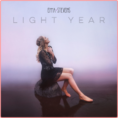 Emma Stevens - Light Year (2021) [24bits Hi-Res]