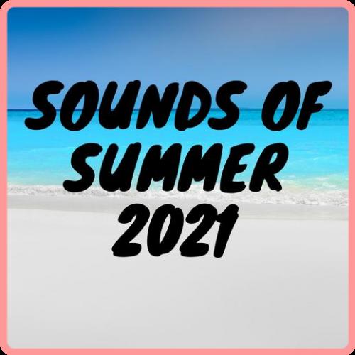 VA - Sounds of Summer 2021 (2021) Mp3 320kbps