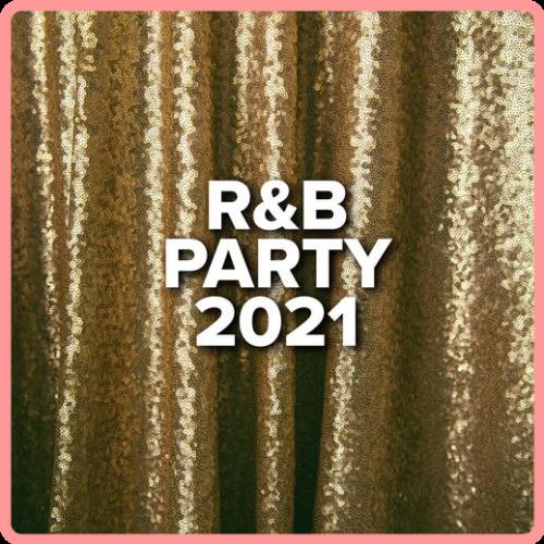 VA - R&B Party 2021 (2021) Mp3 320kbps