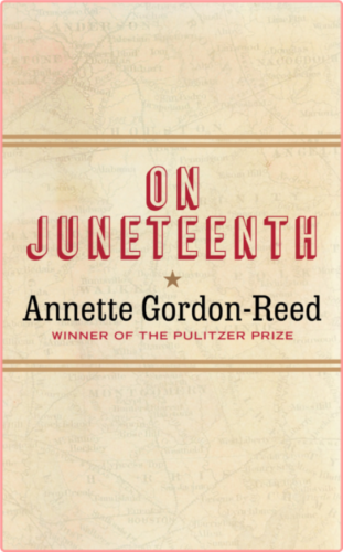 On Juneteenth by Annette Gordon-Reed EPUB