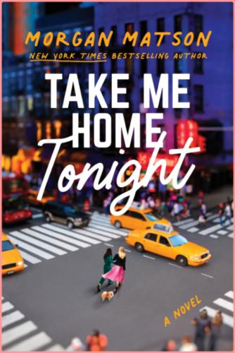 Take Me Home Tonight by Morgan Matson EPUB