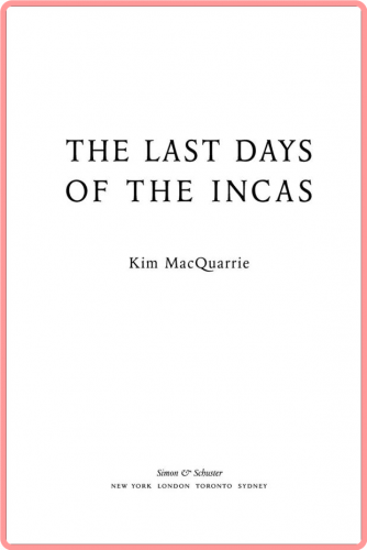[Imagen: 205480364_the_last_days_of_the_incas_by_...e_epub.png]