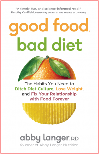 Good Food, Bad Diet by Abby Langer EPUB