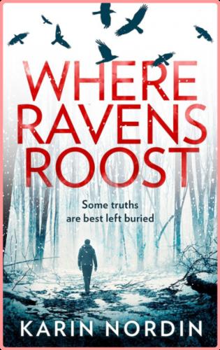 Where Ravens Roost by Karin Nordin EPUB