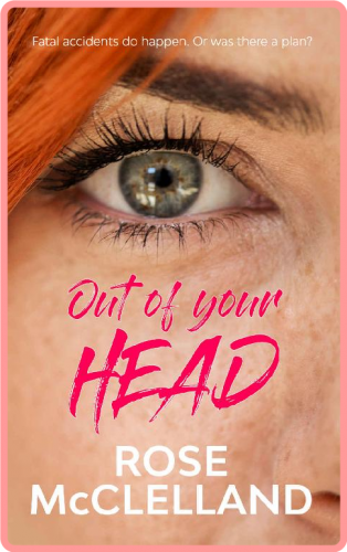 Out of Your Head by Rose McClelland