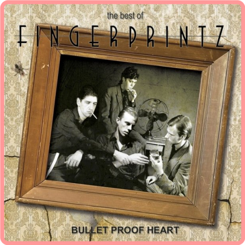 (2020) Fingerprintz - The Best of Fingerprintz-Bullet Proof Heart [FLAC]